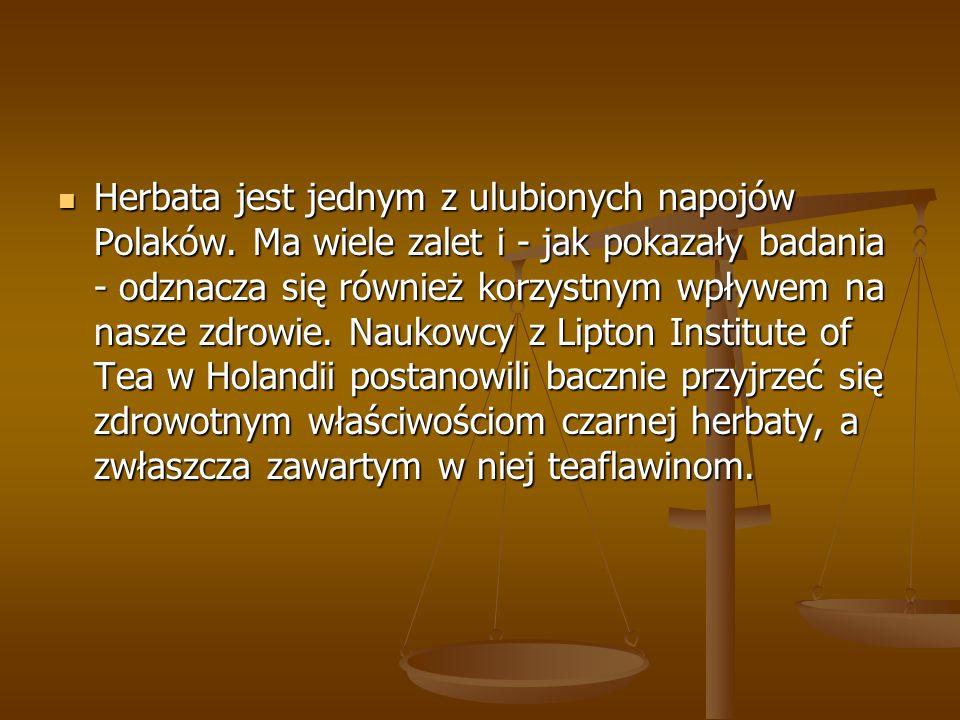 Herbata jest jednym z ulubionych napojów Polaków. Ma wiele zalet i - jak pokazały badania - odznacza się również korzystnym wpływem na nasze zdrowie.