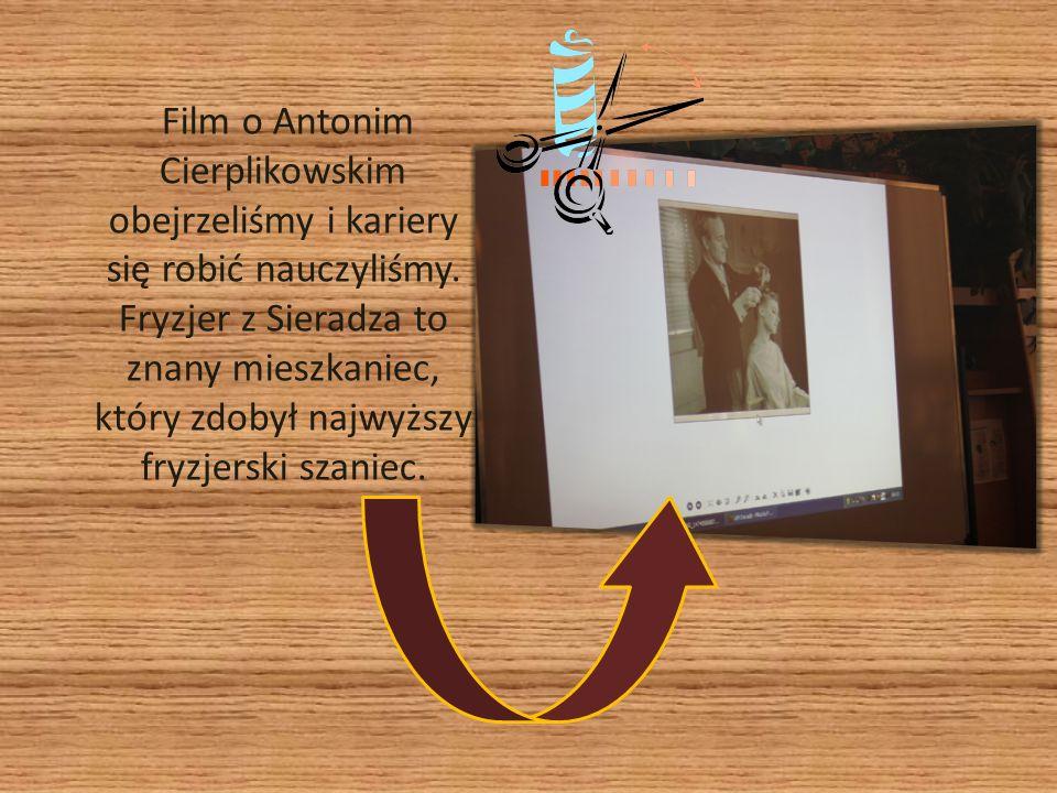 Film o Antonim Cierplikowskim obejrzeliśmy i kariery się robić nauczyliśmy. Fryzjer z Sieradza to znany mieszkaniec, który zdobył najwyższy fryzjerski