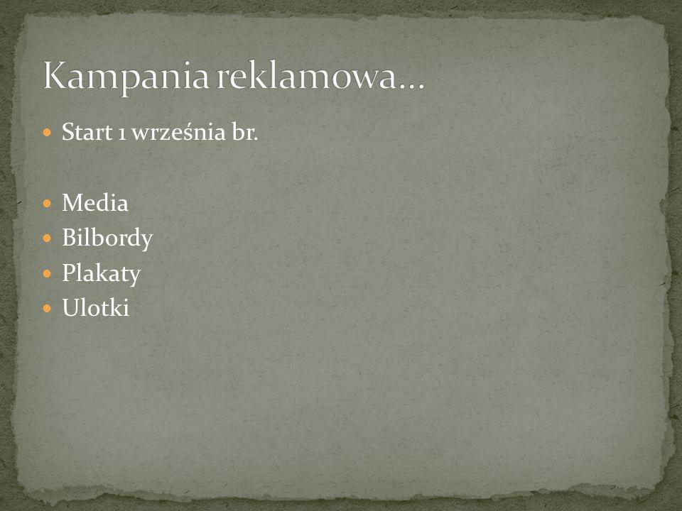 Start 1 września br. Media Bilbordy Plakaty Ulotki