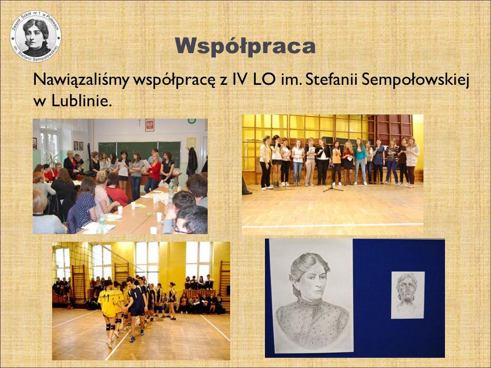 Współpraca Nawiązaliśmy współpracę z IV LO im. Stefanii Sempołowskiej w Lublinie.