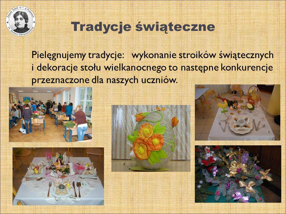 Tradycje świąteczne Pielęgnujemy tradycje: wykonanie stroików świątecznych i dekoracje stołu wielkanocnego to następne konkurencje przeznaczone dla na