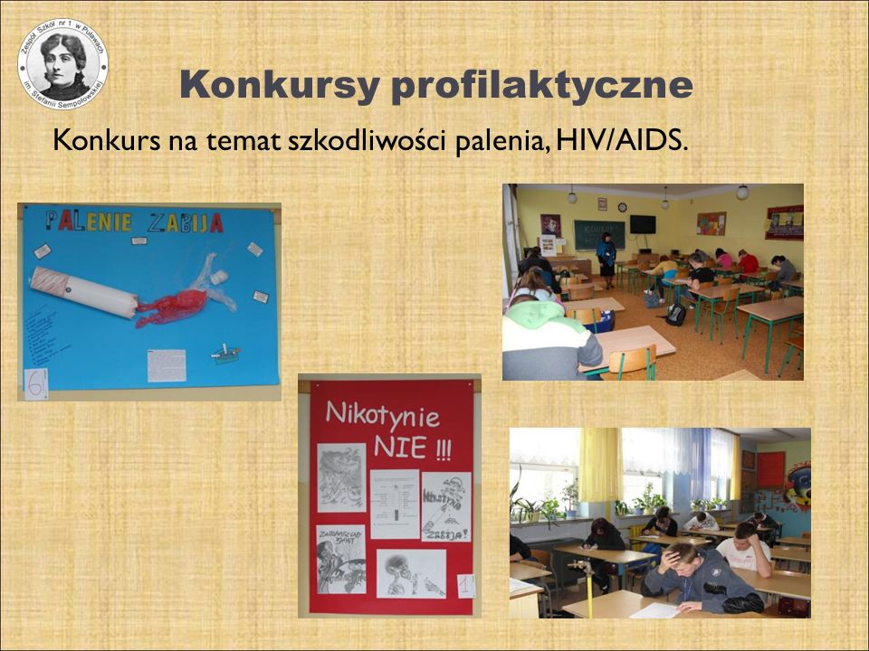 Konkursy profilaktyczne Konkurs na temat szkodliwości palenia, HIV/AIDS.