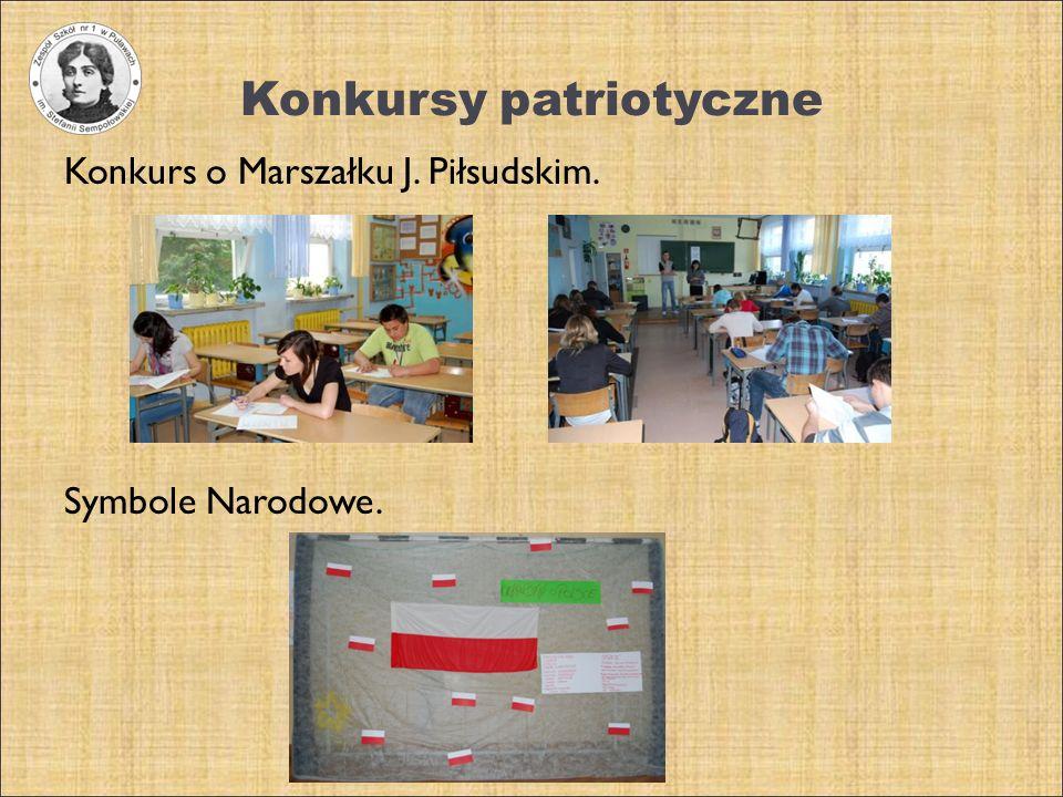 Konkursy patriotyczne Konkurs o Marszałku J. Piłsudskim. Symbole Narodowe.