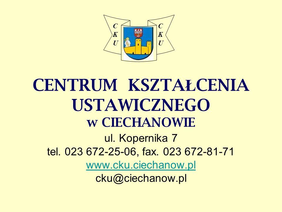 Centrum Kształcenia Ustawicznego w Ciechanowie SZKOŁY PUBLICZNE DLA DOROSŁYCH ZAOCZNE B E Z P Ł A T N E !!.