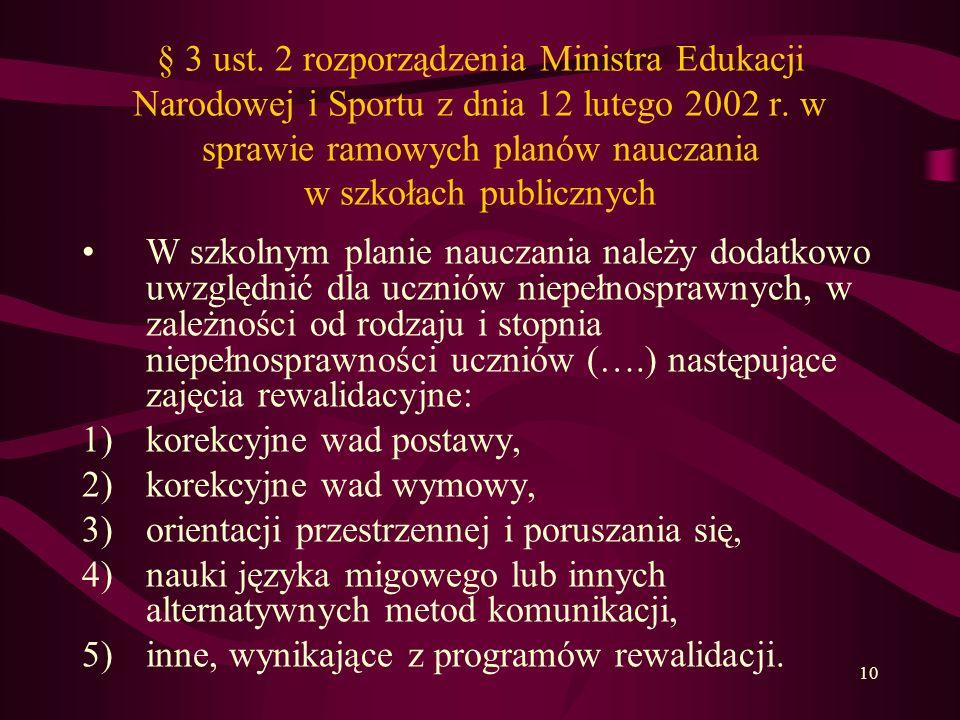 10 § 3 ust. 2 rozporządzenia Ministra Edukacji Narodowej i Sportu z dnia 12 lutego 2002 r. w sprawie ramowych planów nauczania w szkołach publicznych
