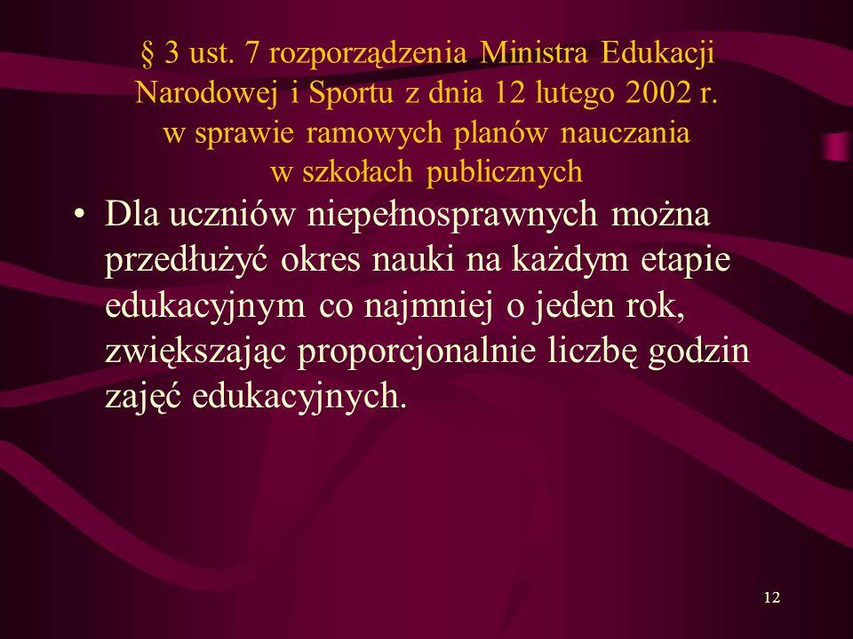 12 § 3 ust. 7 rozporządzenia Ministra Edukacji Narodowej i Sportu z dnia 12 lutego 2002 r. w sprawie ramowych planów nauczania w szkołach publicznych