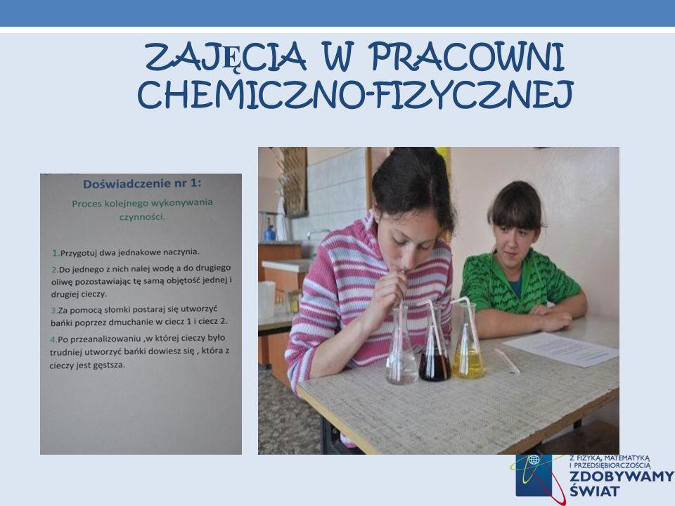 ZAJ Ę CIA W PRACOWNI CHEMICZNO-FIZYCZNEJ