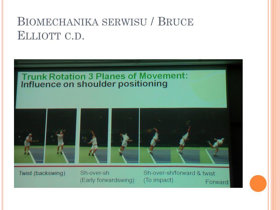 B IOMECHANIKA SERWISU / B RUCE E LLIOTT C. D.