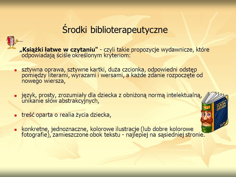 Środki biblioterapeutyczne Książki łatwe w czytaniu