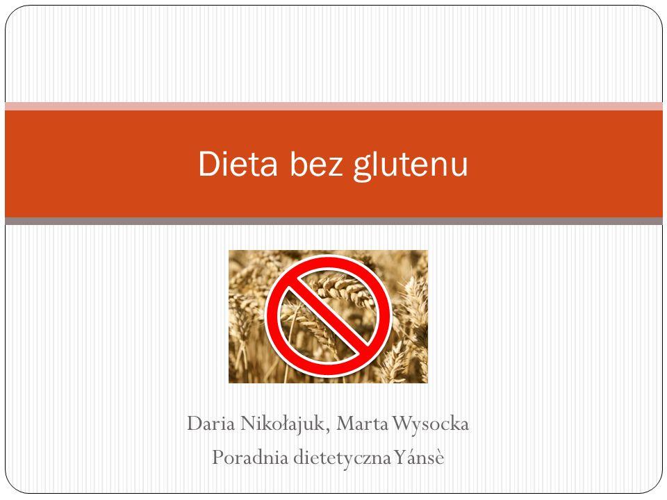 Daria Nikołajuk, Marta Wysocka Poradnia dietetyczna Yánsè Dieta bez glutenu