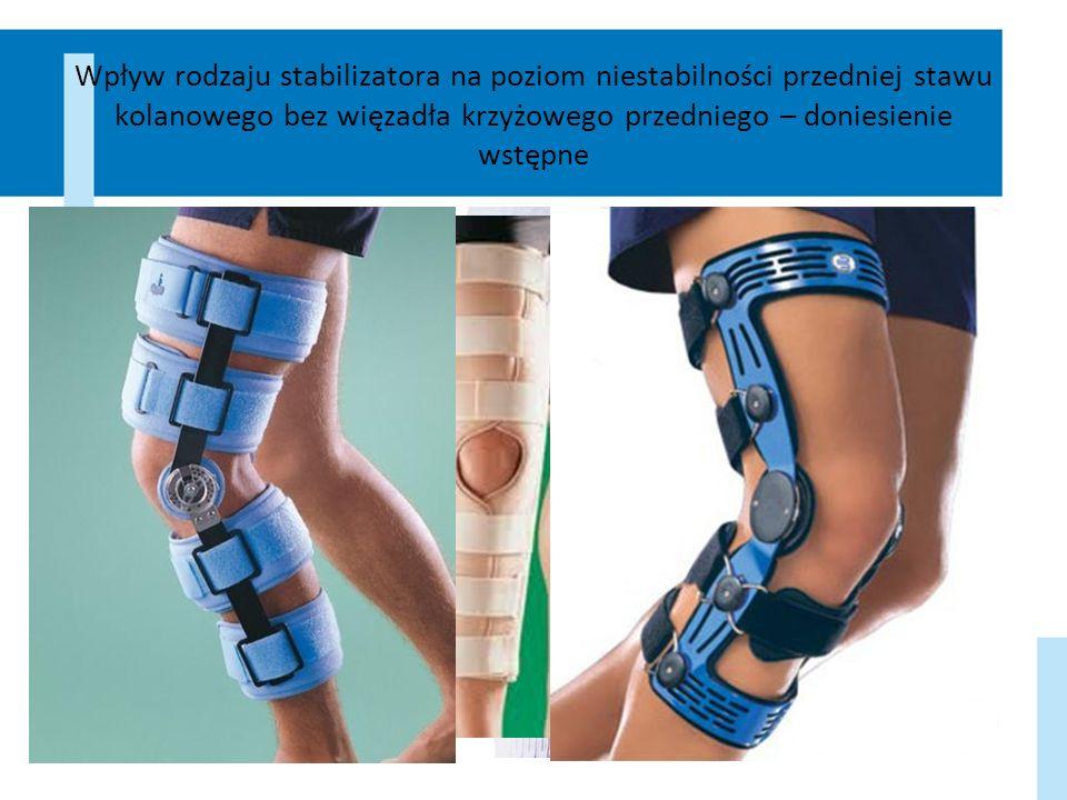 Wpływ rodzaju stabilizatora na poziom niestabilności przedniej stawu kolanowego bez więzadła krzyżowego przedniego – doniesienie wstępne
