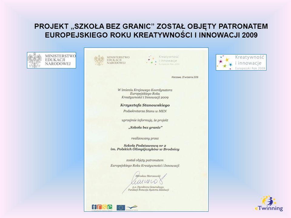 PROJEKT SZKOŁA BEZ GRANIC ZOSTAŁ OBJĘTY PATRONATEM EUROPEJSKIEGO ROKU KREATYWNOŚCI I INNOWACJI 2009