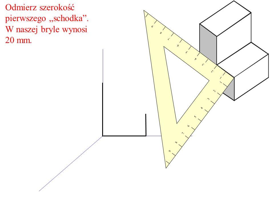 Odmierz szerokość pierwszego schodka. W naszej bryle wynosi 20 mm. 1 2 3 4 5 6 7 8 9 9 8 7 6 5 4 3 2 1