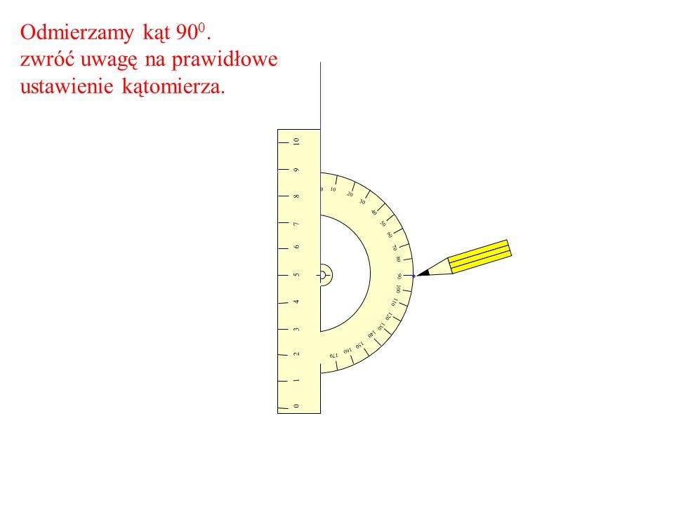 10 20 30 60 70 80 90 100 110 120 150 160 170 0 10 98 7 6543210 40 50 130 140 Narysuj linię pod kątem 90 0 długości ok.