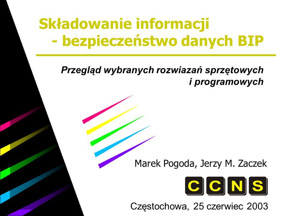 Częstochowa, 25 czerwiec 2003 Marek Pogoda, Jerzy M.