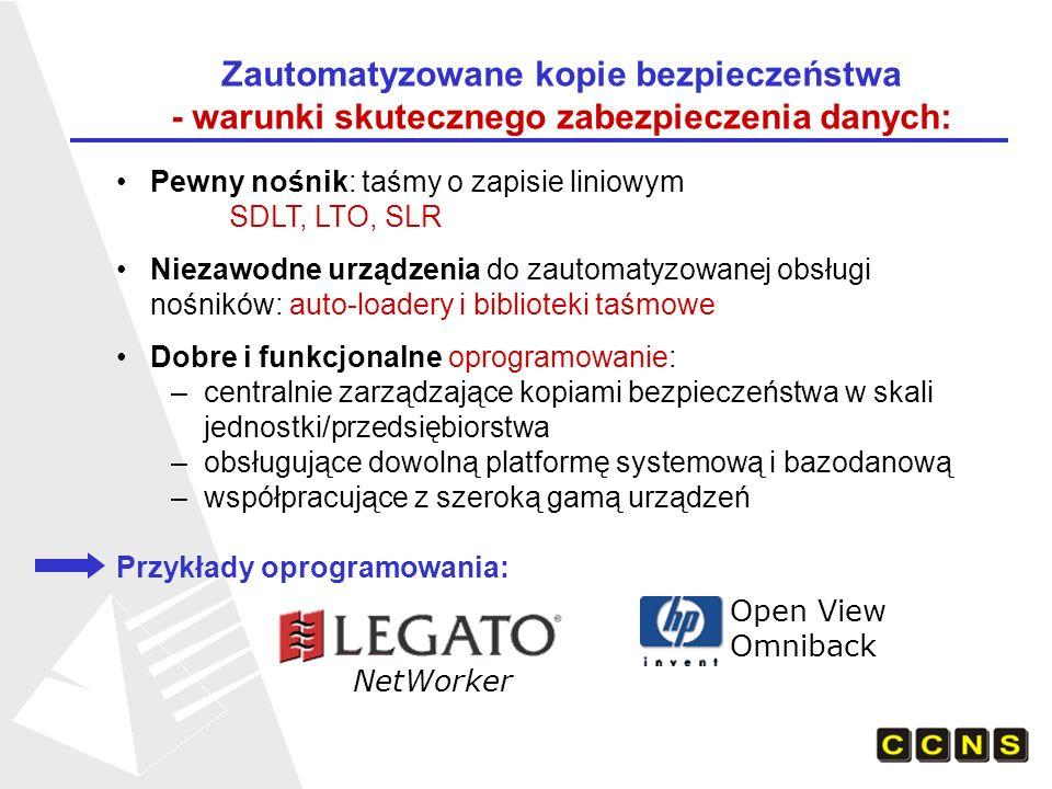 Zautomatyzowane kopie bezpieczeństwa - warunki skutecznego zabezpieczenia danych: Pewny nośnik: taśmy o zapisie liniowym SDLT, LTO, SLR Niezawodne urz