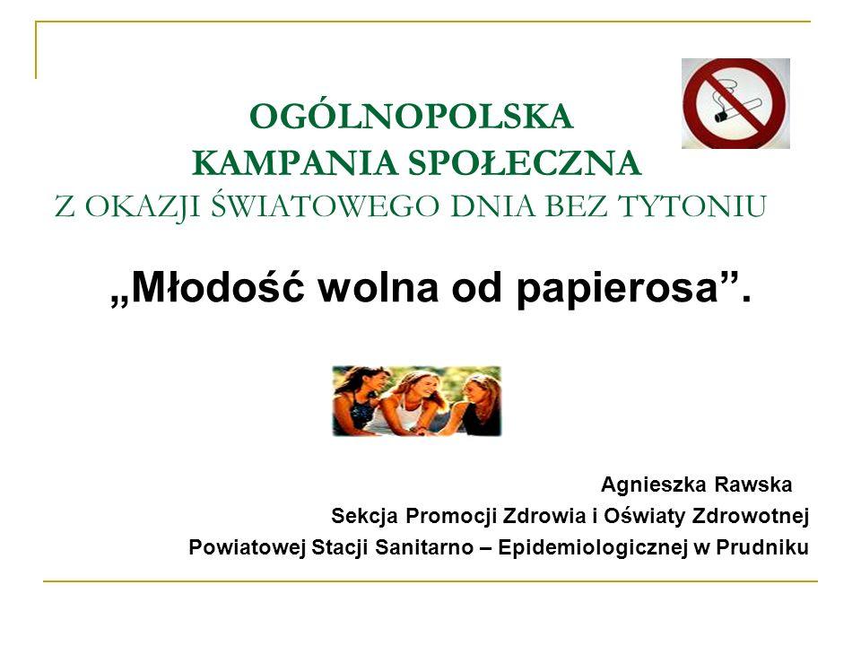 ORGANIZATORZY: Główny Inspektor Sanitarny Biuro Światowej Organizacji Zdrowia w Polsce Centrum Onkologii Instytut im.