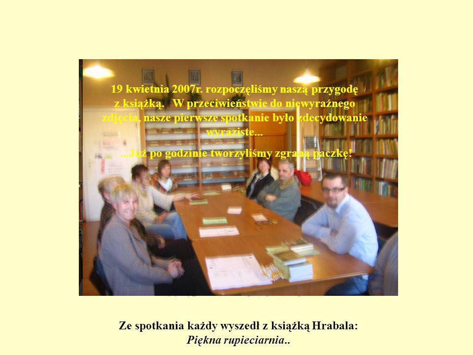 Dyskusyjny Klub Książki w Szamotułach 19 kwietnia 2007r.