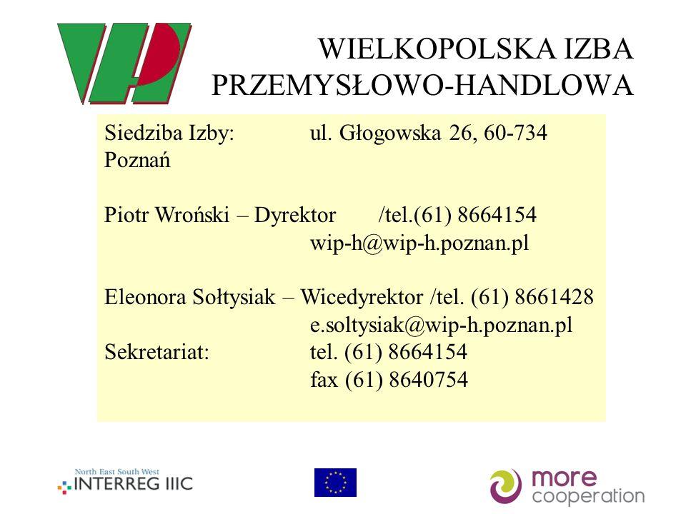 WIELKOPOLSKA IZBA PRZEMYSŁOWO-HANDLOWA Siedziba Izby: ul.
