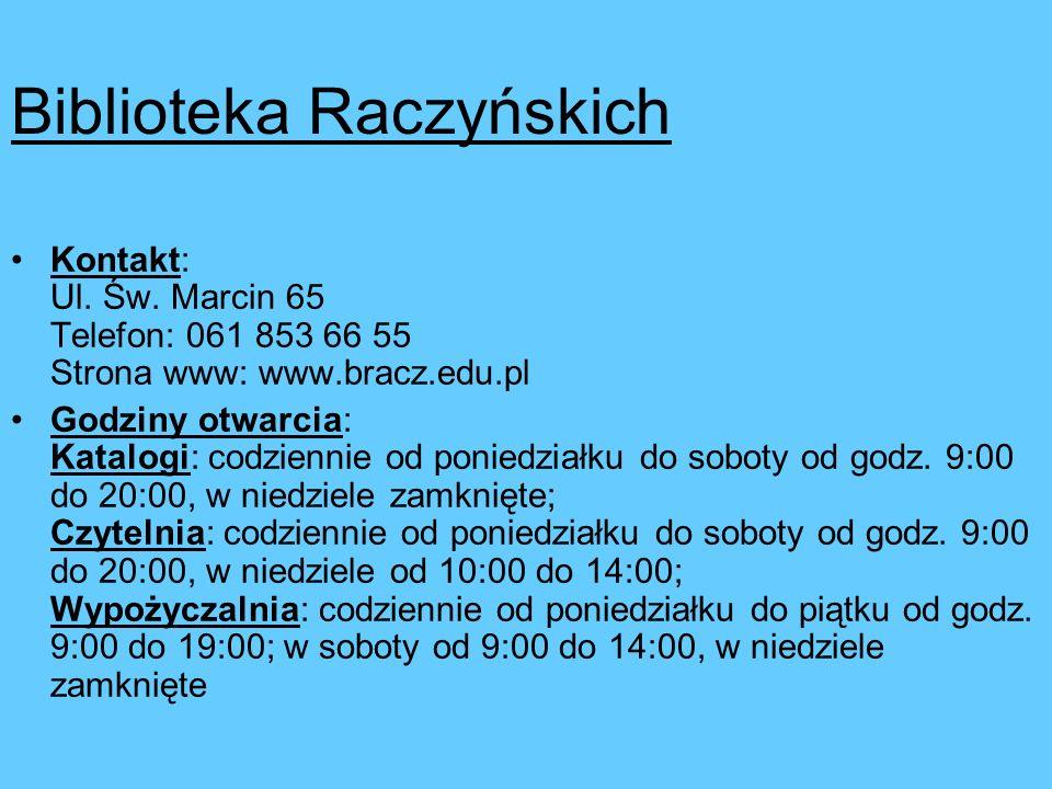 Studenci Wyższej Szkoły Języków Obcych na podstawie podpisanych umów mogą korzystać z następujących Bibliotek znajdujących się na terenie miasta Pozna