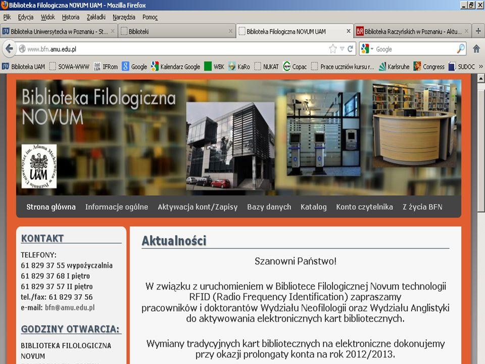 Biblioteka Filologiczna NOVUM Adres: Al. Niepodległości 4, Poznań Telefon: 061 829 37 55 http://neo.amu.edu.pl/bfn/ Godziny otwarcia: Czytelnia: od po