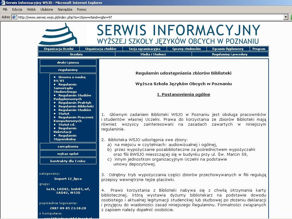 Studenci Wyższej Szkoły Języków Obcych na podstawie podpisanych umów mogą korzystać z następujących Bibliotek znajdujących się na terenie miasta Poznania: Biblioteka Raczyńskich Biblioteka Uniwersytetu im.