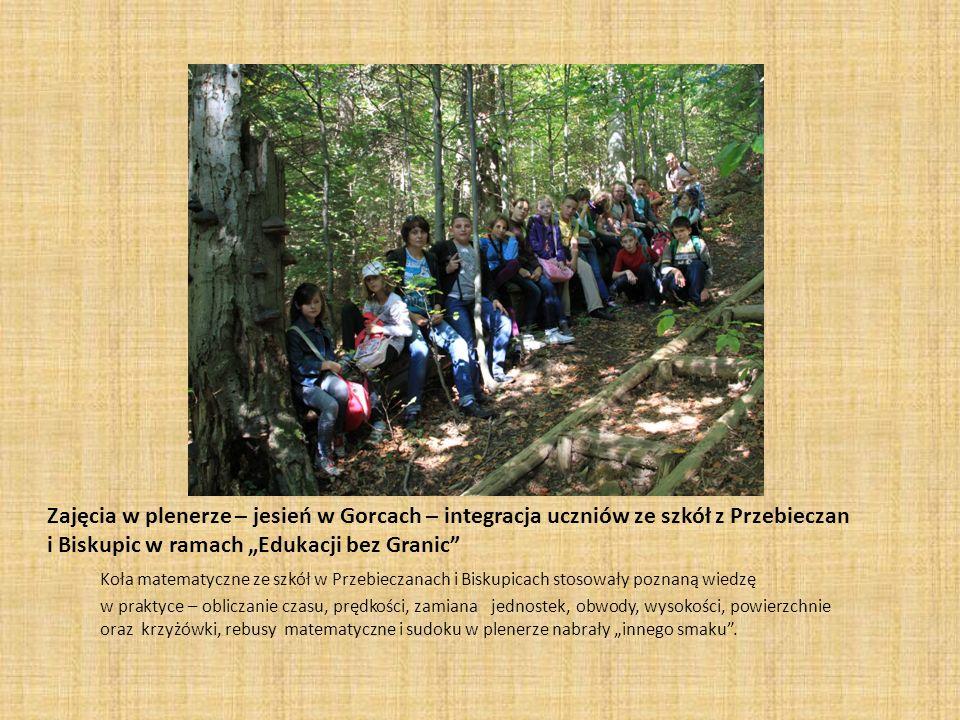 Zajęcia w plenerze – jesień w Gorcach – integracja uczniów ze szkół z Przebieczan i Biskupic w ramach Edukacji bez Granic Koła matematyczne ze szkół w