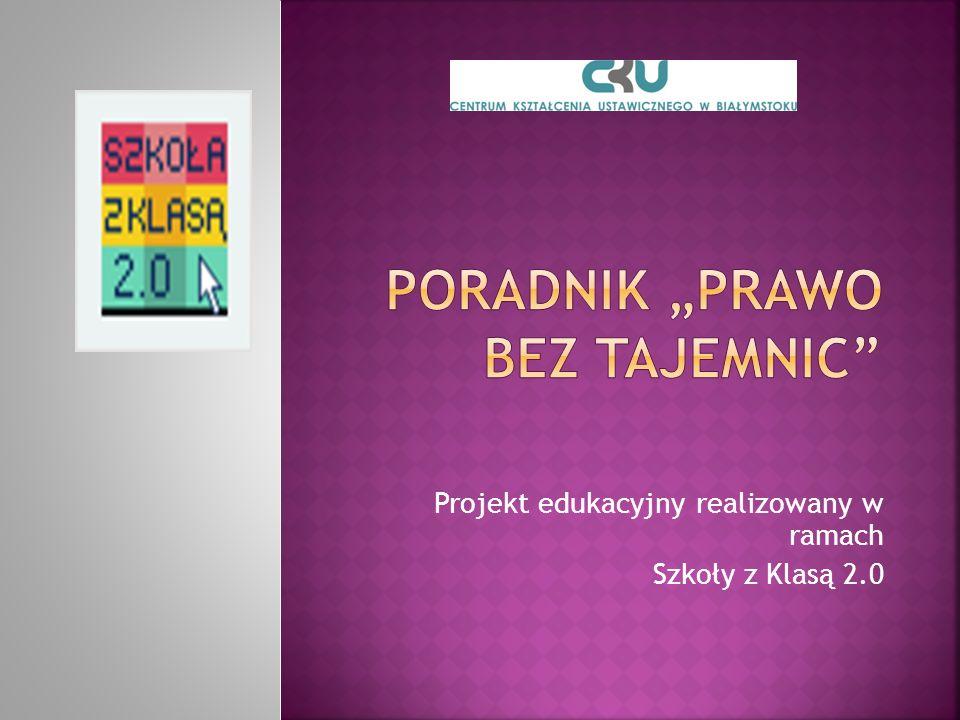 Projekt edukacyjny realizowany w ramach Szkoły z Klasą 2.0