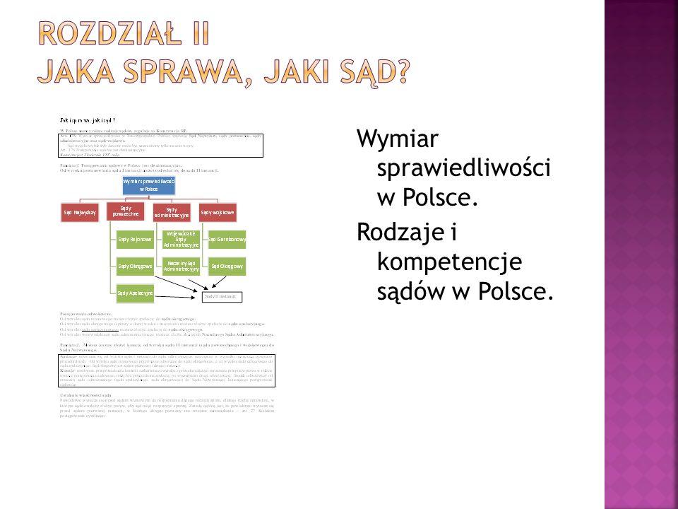 Wymiar sprawiedliwości w Polsce. Rodzaje i kompetencje sądów w Polsce.