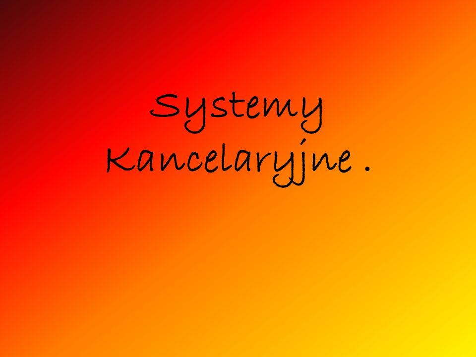 Systemy Kancelaryjne.