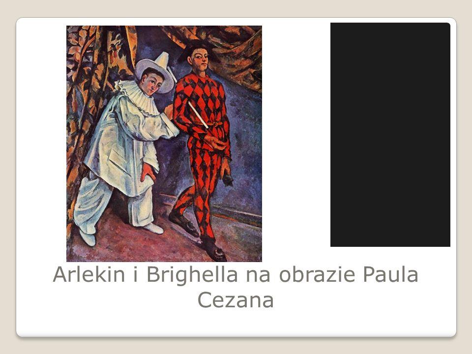 Arlekin i Brighella na obrazie Paula Cezana