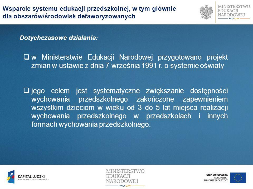w Ministerstwie Edukacji Narodowej przygotowano projekt zmian w ustawie z dnia 7 września 1991 r. o systemie oświaty jego celem jest systematyczne zwi