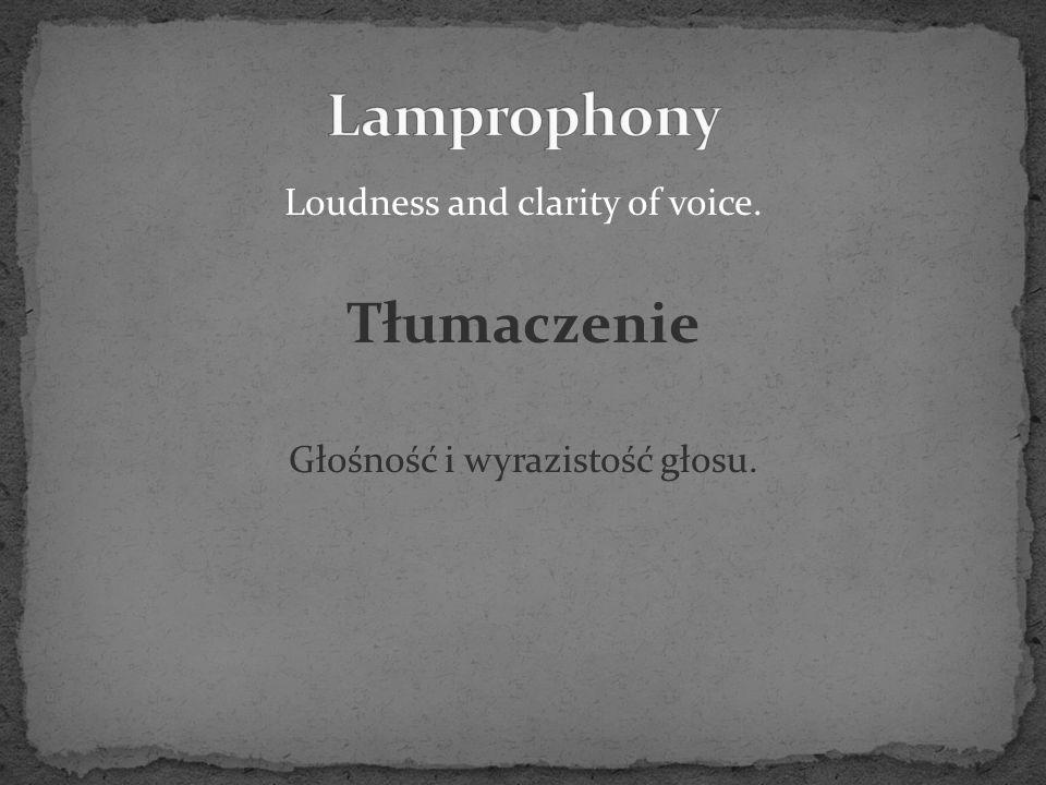 Loudness and clarity of voice. Tłumaczenie Głośność i wyrazistość głosu.