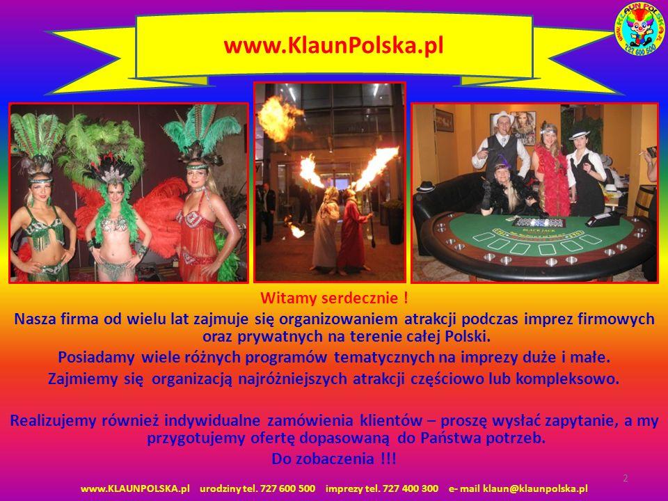 Witamy serdecznie ! Nasza firma od wielu lat zajmuje się organizowaniem atrakcji podczas imprez firmowych oraz prywatnych na terenie całej Polski. Pos