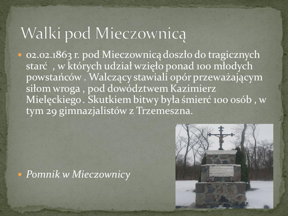 02.02.1863 r. pod Mieczownicą doszło do tragicznych starć, w których udział wzięło ponad 100 młodych powstańców. Walczący stawiali opór przeważającym