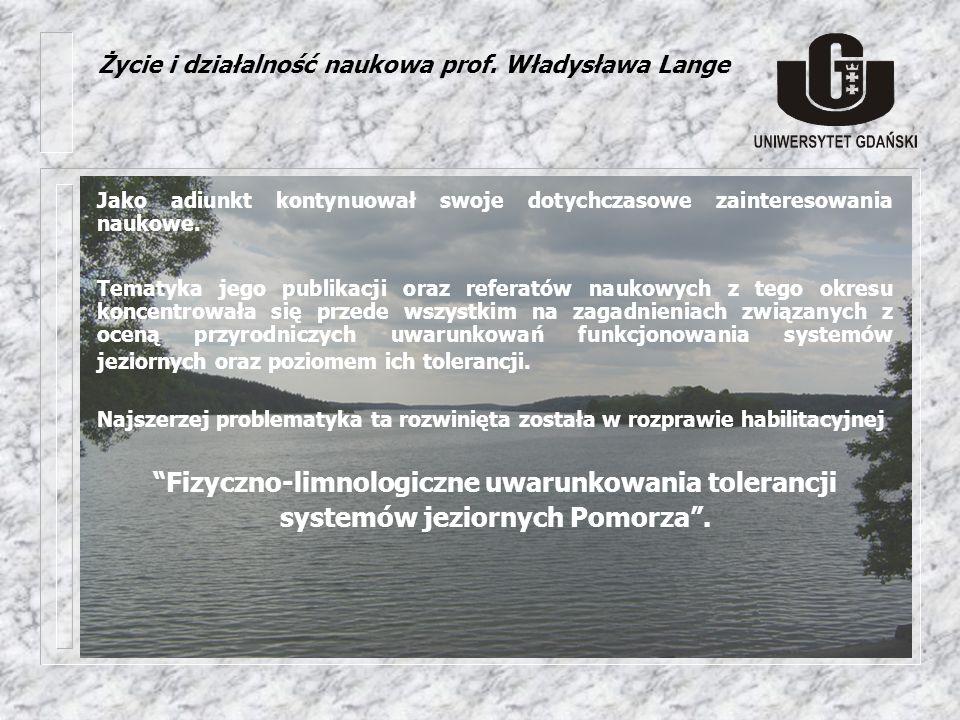 W pracy tej zdefiniowane zostały szczegółowe zasady funkcjonowania jezior jako przyrodniczych systemów akumulacji energii i masy, a zawarte w niej schematy funkcjonalne oraz wnioski badawcze przywoływane są powszechnie w publikacjach limnologicznych.