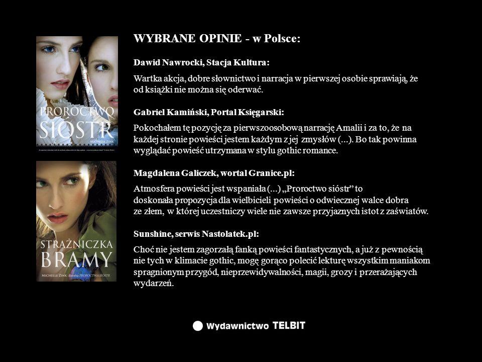 WYBRANE OPINIE - w Polsce: Dawid Nawrocki, Stacja Kultura: Wartka akcja, dobre słownictwo i narracja w pierwszej osobie sprawiają, że od książki nie m
