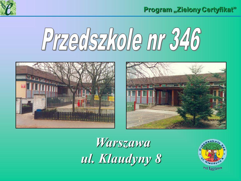 Program Zielony Certyfikat Warszawa ul. Klaudyny 8 Warszawa ul. Klaudyny 8