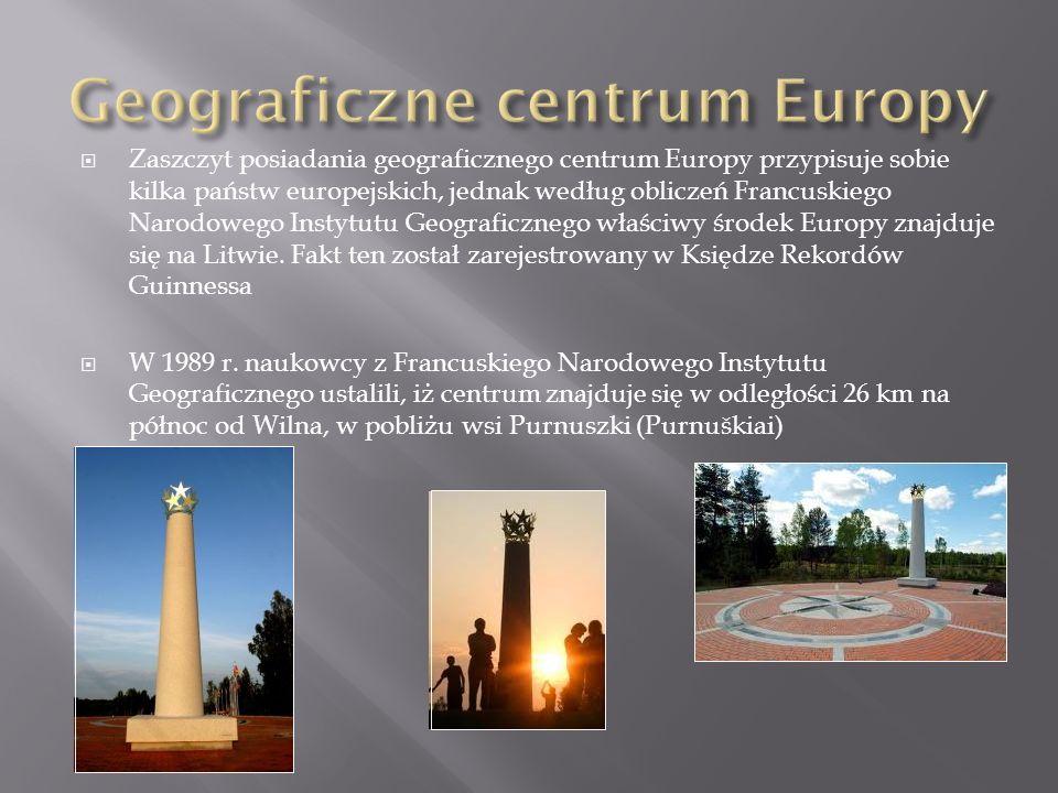 Zaszczyt posiadania geograficznego centrum Europy przypisuje sobie kilka państw europejskich, jednak według obliczeń Francuskiego Narodowego Instytutu Geograficznego właściwy środek Europy znajduje się na Litwie.