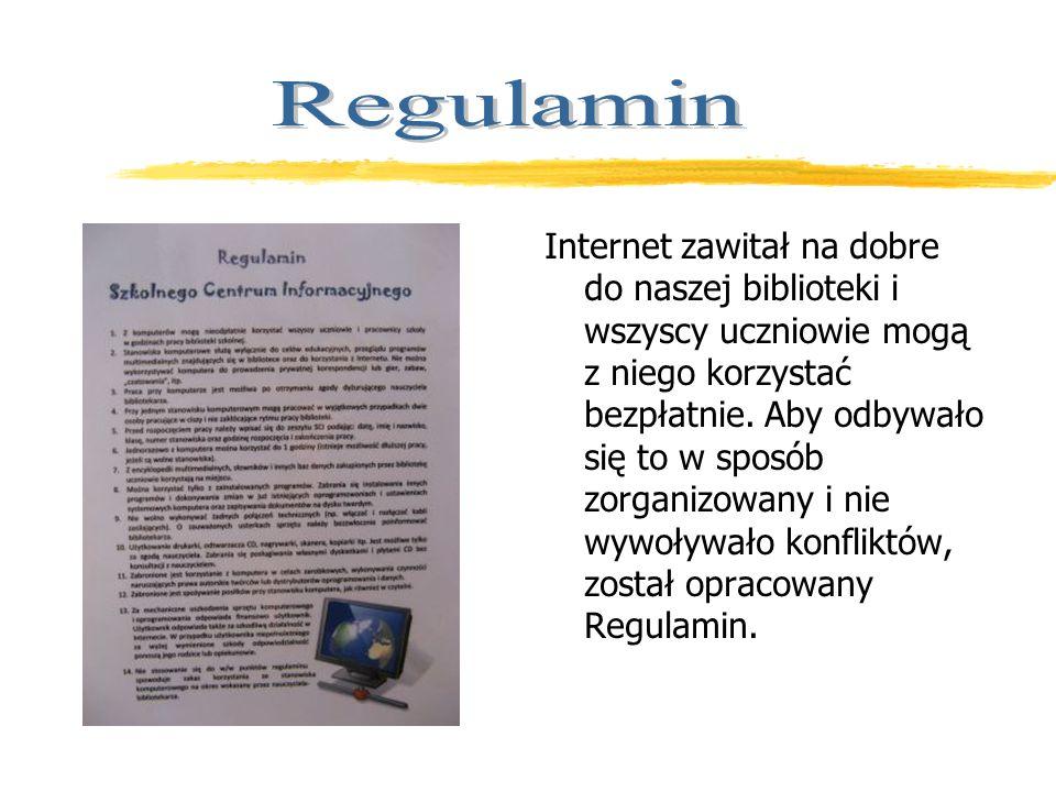 Internet zawitał na dobre do naszej biblioteki i wszyscy uczniowie mogą z niego korzystać bezpłatnie.