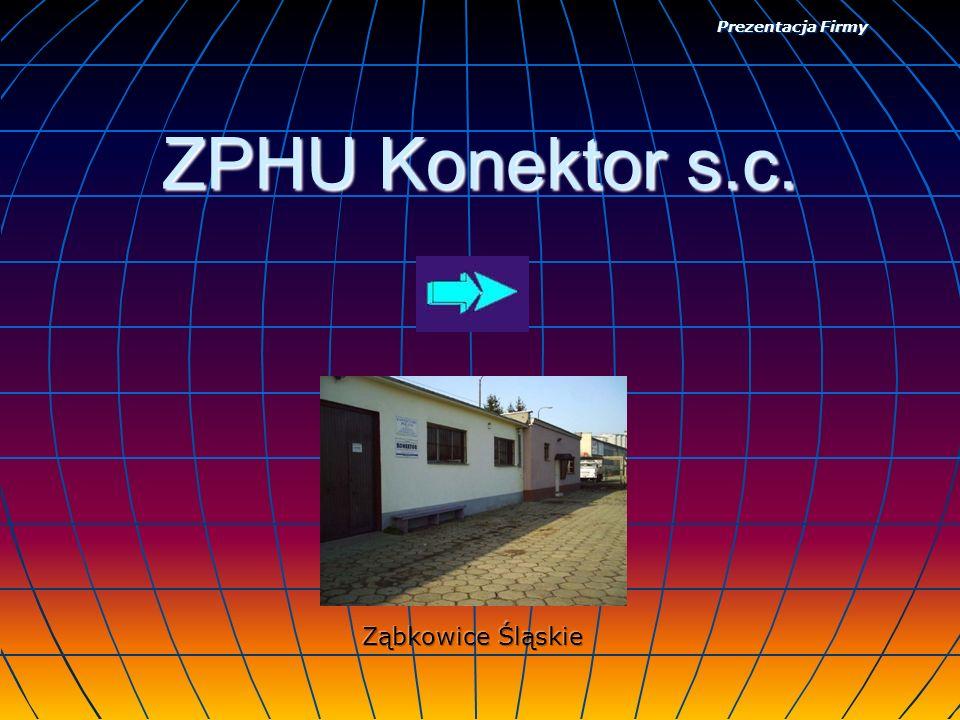 ZPHU Konektor s.c. Prezentacja Firmy