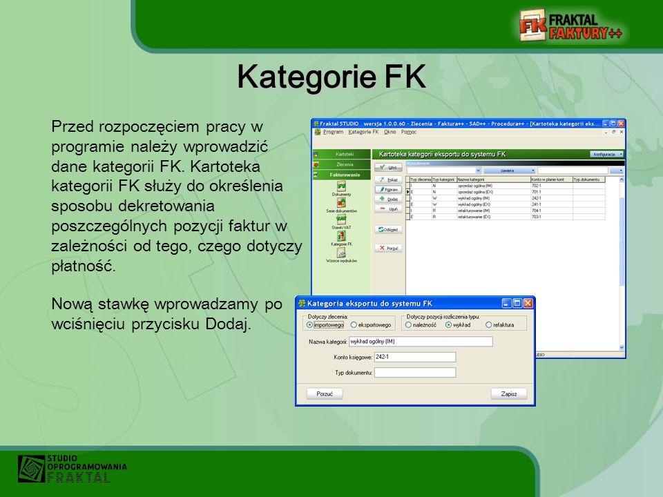 Kategorie FK Przed rozpoczęciem pracy w programie należy wprowadzić dane kategorii FK.