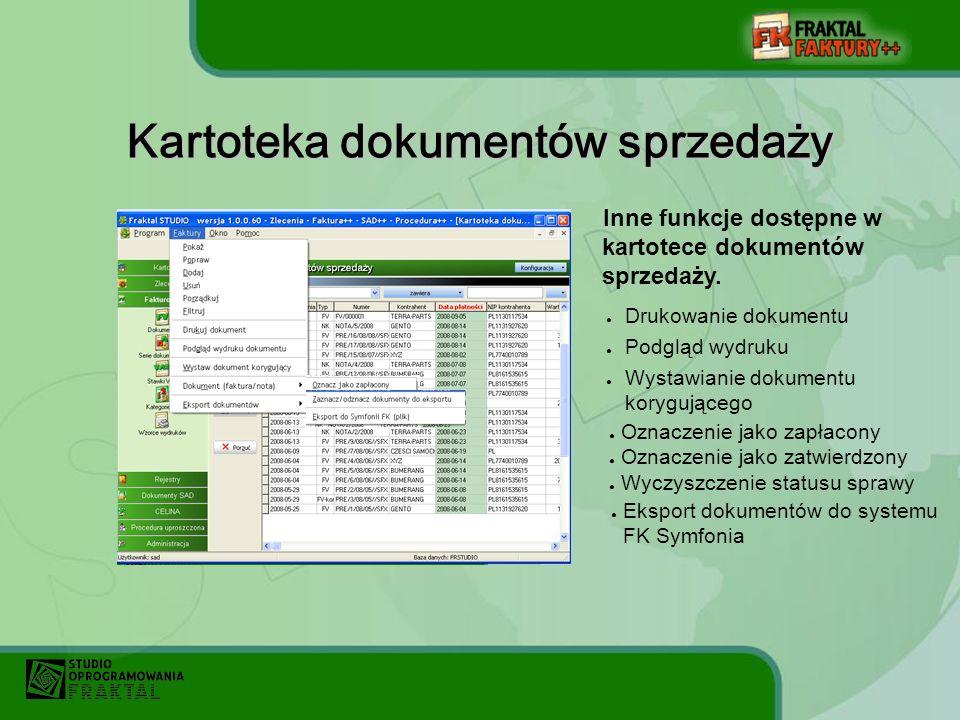 Kartoteka dokumentów sprzedaży Drukowanie dokumentu Podgląd wydruku Wystawianie dokumentu korygującego Oznaczenie jako zapłacony Oznaczenie jako zatwierdzony Wyczyszczenie statusu sprawy Inne funkcje dostępne w kartotece dokumentów sprzedaży.
