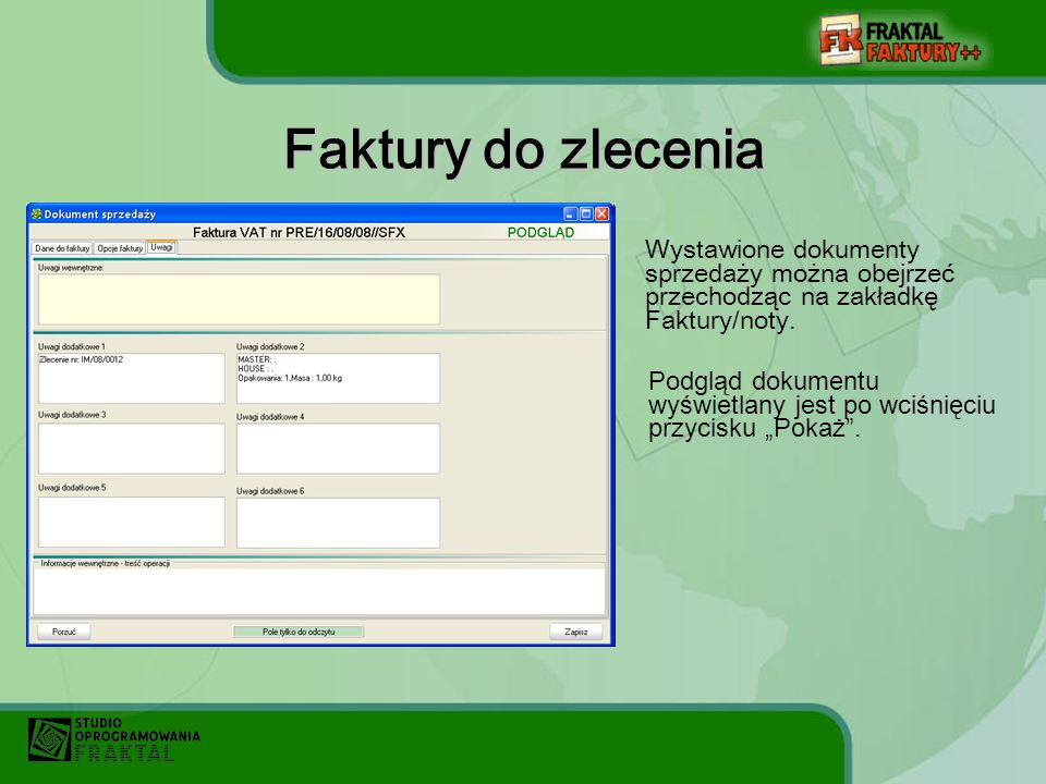 Wystawione dokumenty sprzedaży można obejrzeć przechodząc na zakładkę Faktury/noty.