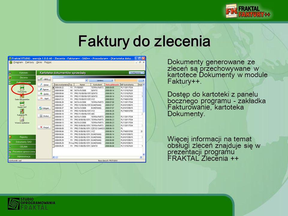 Dokumenty generowane ze zleceń są przechowywane w kartotece Dokumenty w module Faktur y ++.
