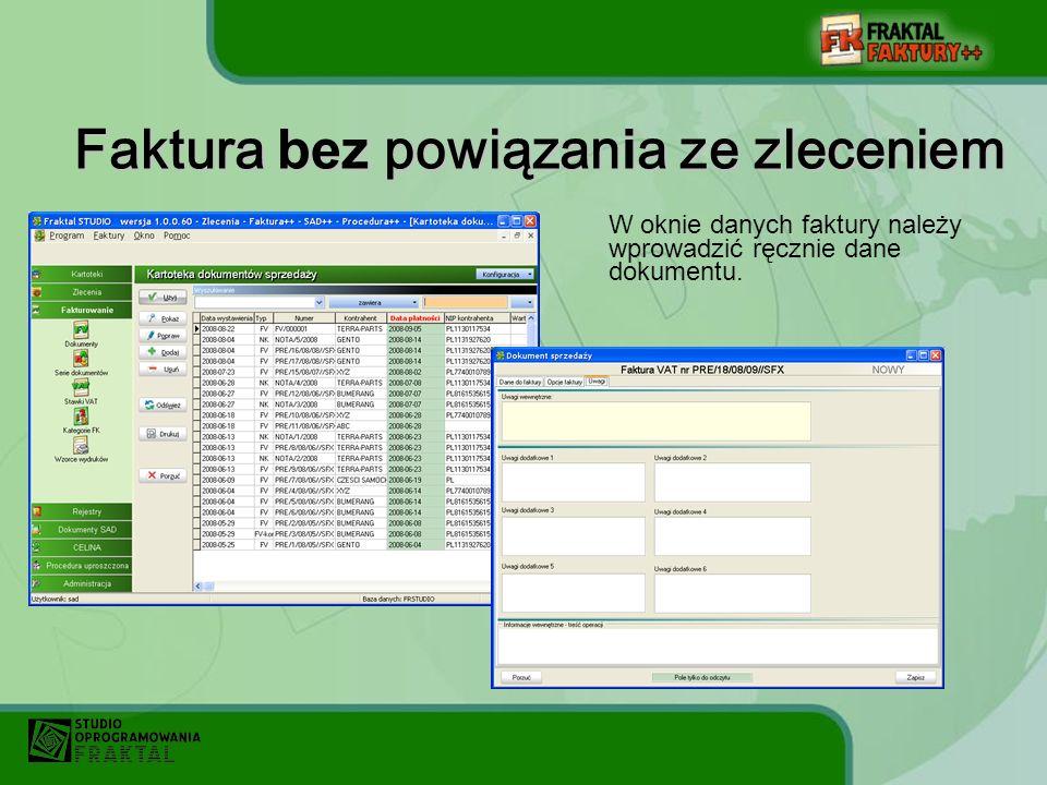W oknie danych faktury należy wprowadzić ręcznie dane dokumentu.