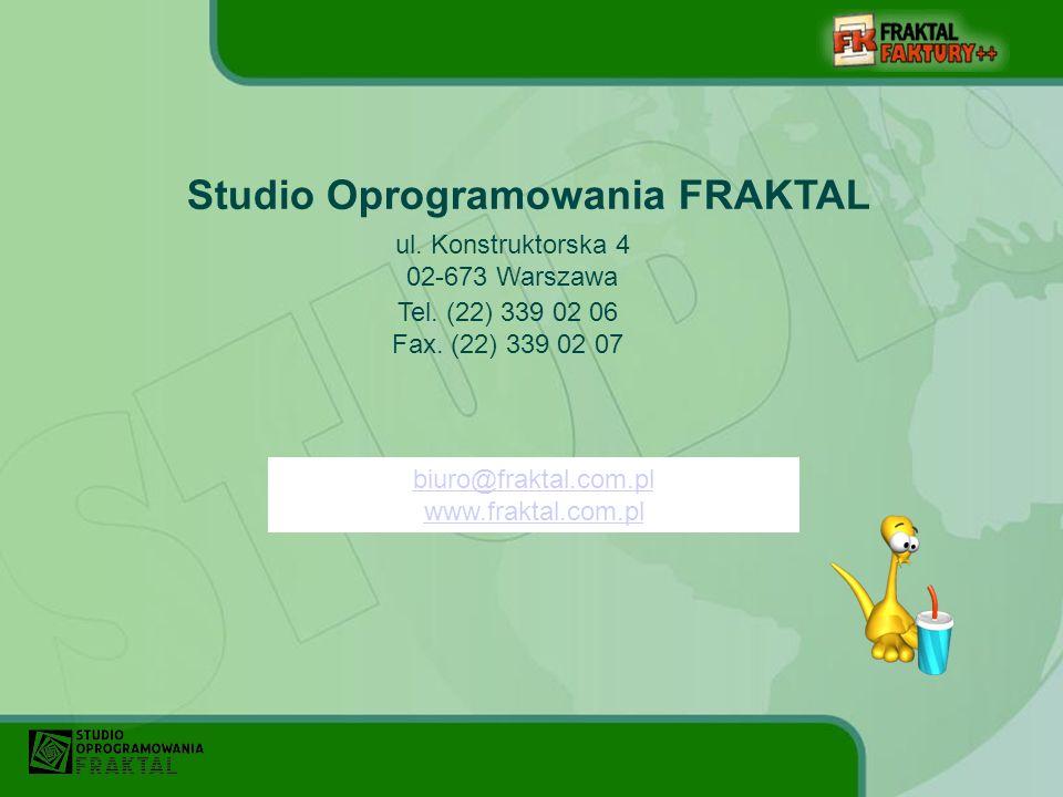 Studio Oprogramowania FRAKTAL ul.Konstruktorska 4 02-673 Warszawa Tel.