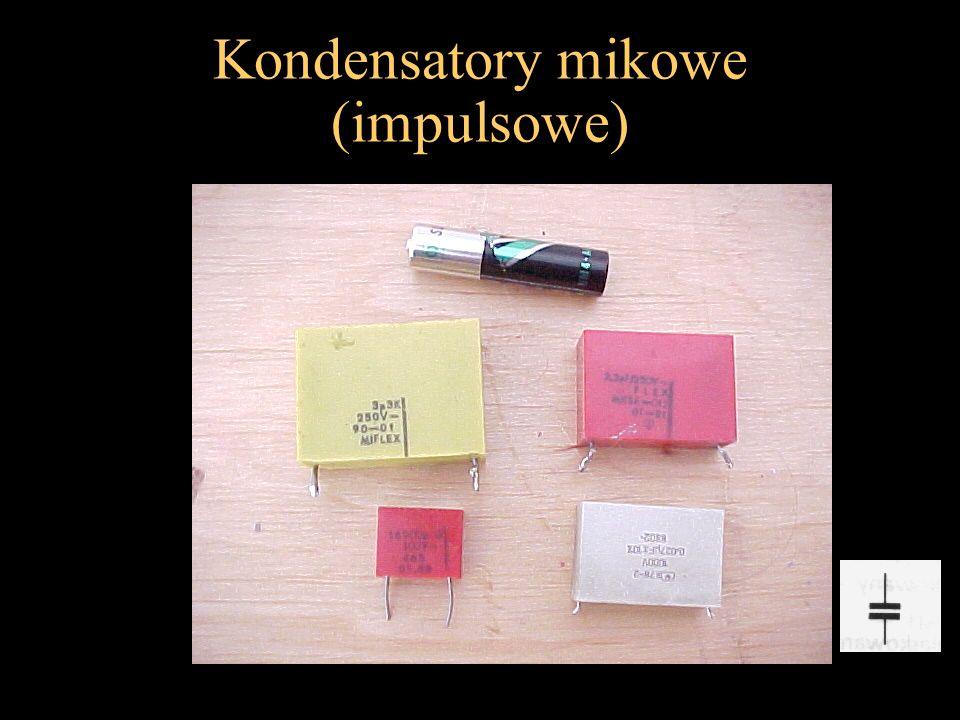 Kondensatory mikowe (impulsowe)