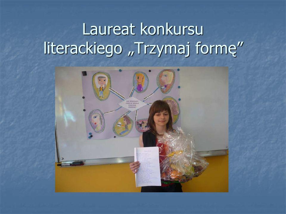 Laureat konkursu literackiego Trzymaj formę