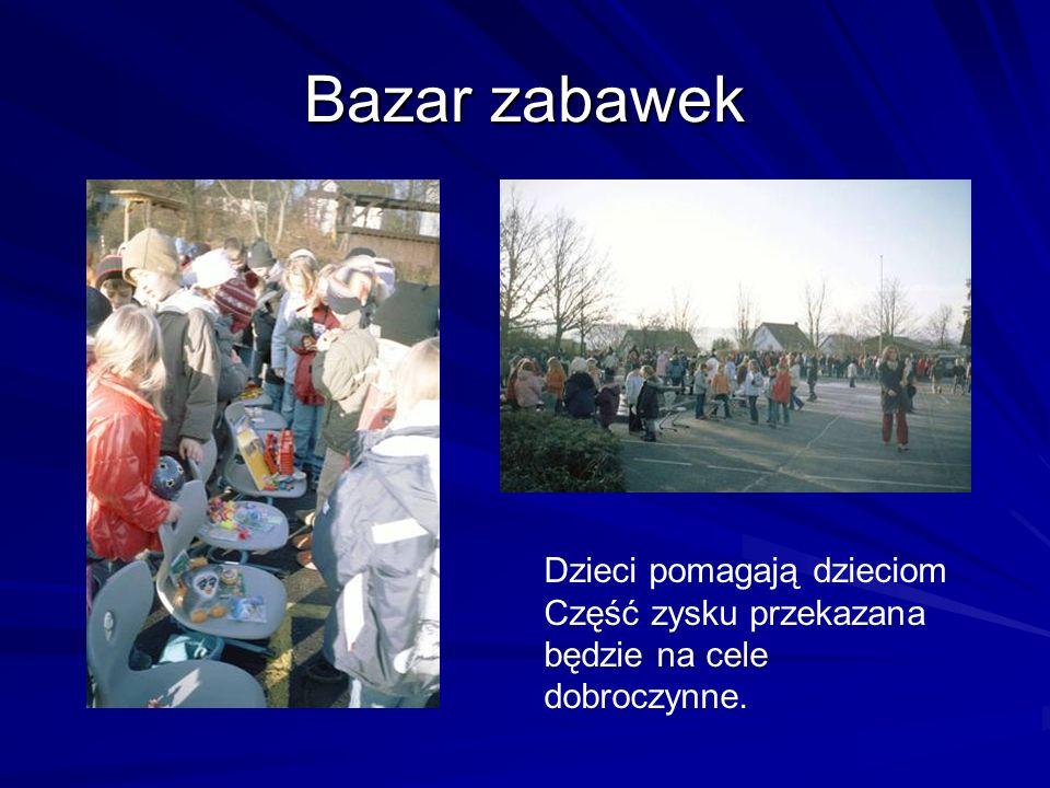 Bazar zabawek Dzieci pomagają dzieciom Część zysku przekazana będzie na cele dobroczynne.